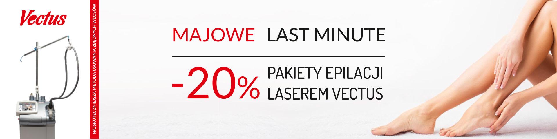 Majowe Last Minute - promocja na pakiety depilacji laserowej Vectus